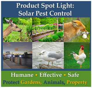 Learn how solar powered products can help protect your property and animals